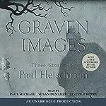 Graven Images | Paul Fleischman