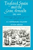 England, Spain and the Gran Armada 1585-1604 (0389209554) by Rodriguez, M. J.