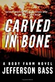 img - for Carved in Bone: A Body Farm Novel (Body Farm Novels) book / textbook / text book