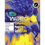 WJEC GCSE Poetry Collection Student Book (WJEC English Poetry Collection)by Ms Caroline Bentley...