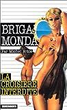 echange, troc M. Brice - Brigade Mondaine N 13 - Croisière Interdite