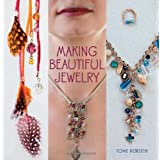 Making Beautiful Jewelry ~ Tone R�rseth