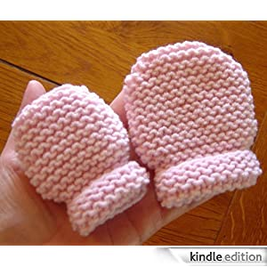 KNITTING PATTERN FOR THUMBLESS BABY MITTENS   KNITTING PATTERN