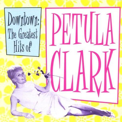 Petula clark - Downtown: The Greatest Hits Of - Zortam Music
