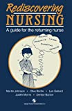 Rediscovering Nursing: A Guide for the Returning Nurse (0412347806) by Johnson, Martin
