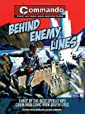 img - for Behind Enemy Lines: Three of the Best Special Ops Commando Comic Book Adventures book / textbook / text book