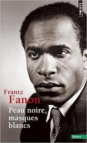 Image du livre 'Peauxnoirs,masquesblancs'