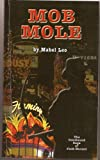 img - for MOB MOLE (The Durant Series) book / textbook / text book