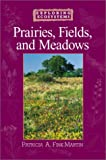 img - for Prairies, Fields, and Meadows (Exploring Ecosystems) book / textbook / text book