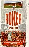 Roker Park - The Story [VHS]