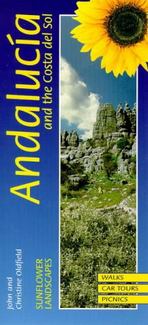 ANDALUSIA  COSTA DEL SOL (Sunflower Landscapes)