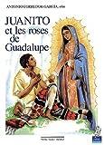 echange, troc Antonio Corredor Garcia - Juanito et les roses de Guadalupe