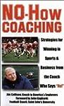 No-How Coaching: Strategies for Winni...