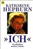 Ich. Geschichten meines Lebens. (345306402X) by Hepburn, Katharine