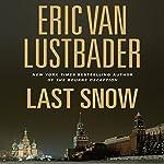 Last Snow: A Jack McClure Thriller | Eric Van Lustbader