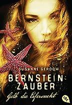 Bernsteinzauber - Gelb Die Eifersucht (die Bernsteinzauber-reihe 3) (german Edition)