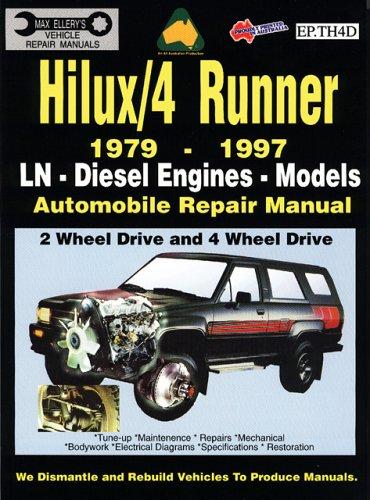 Toyota Hilux/4 Runner Diesel 1979-1997 Auto Repair Manual-Ln, Diesel Eng 2 & 4 Wheel Drive (Max Ellery's Vehicle Repair Manuals)