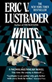 White Ninja (0345466772) by Lustbader, Eric Van