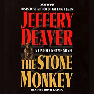 The Stone Monkey: A Lincoln Rhyme Novel | [Jeffery Deaver]