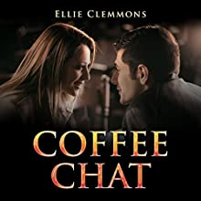 Coffee Chat Audiobook by Ellie Clemmons Narrated by Tace McNamara