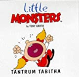 img - for Tantrum Tabitha (Little Monsters) book / textbook / text book