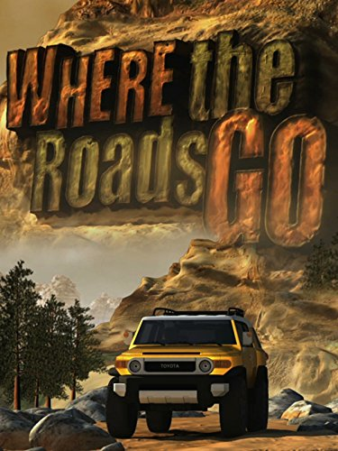 Where the Roads Go