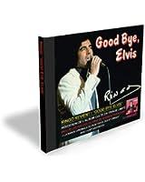 Good Bye, Elvis