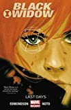 img - for Black Widow Vol. 3: Last Days book / textbook / text book