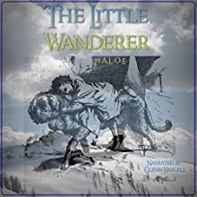 The Little Wanderer (       UNABRIDGED) by A.L.O.E. Narrated by Glenn Hascall