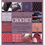The Encyclopedia of Crochet Techniquesby Jan Eaton
