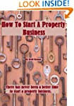 How To Start A Property Business (How...