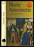 Marie Antoinette.  World Landmark Series Book No. W-20
