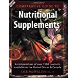 NutriSearch Comparative Guide to Nutritional Supplements (Professional Version) ~ Lyle Dean MacWilliam