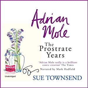 Adrian Mole: The Prostrate Years Audiobook