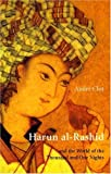 Harun al-Rashid & The World Of 1001 Nights