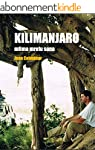 Kilimanjaro, mlima mrefu sana: Abando...