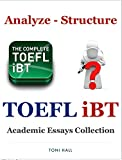 TOEFL iBT Writing Analyze - Structure and Academic Essays Collection (English Edition)