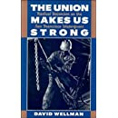The Union Makes Us Strong: Radical Unionism on the San Francisco Waterfront