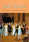 Jane Austen: Pride and Prejudice * Mansfield Park * Persuasion