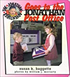 img - for Jonathan Goes to the Post Office (Jonathan Adventures) book / textbook / text book