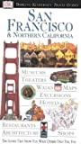 DK Eyewitness Travel Guides: San Francisco & Northern California (Eyewitness Travel Guides)