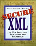 Secure XML: The New Syntax for Signat...