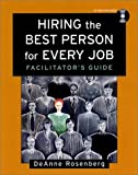 img - for Hiring the Best Person for Every Job, Facilitator's Guide Package book / textbook / text book