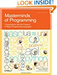 Masterminds of Programming: Conversat...