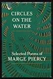 Circles on the Water: Selected Poems