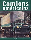 Camions américains (French Edition) (2726893368) by Francis Reyes