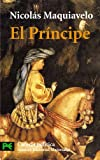 El Principe / The Prince (El Libro De Bolsillo / the Pocket Book) (Spanish Edition) (8420639567) by Niccolo Machiavelli