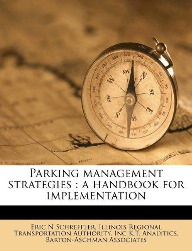 Parking management strategies: a handbook for implementation