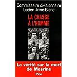 La Chasse à l'homme : La Vérité sur la mort de Mesrine