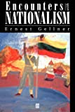 Encounters With Nationalism (0631194819) by Ernest Gellner